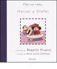 Hansel e Gretel - Piumini Roberto