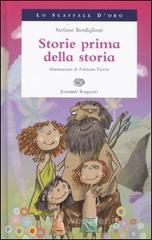 Storie prima della storia - Bordiglioni Stefano