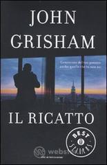 Il ricatto - Grisham John