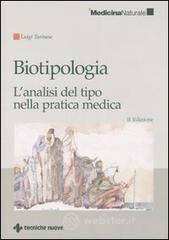 Biotipologia. L'analisi del tipo nella pratica medica - Turinese Luigi