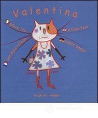 Paura blu. Valentina. Ediz. multilingue - Fatus Sophie