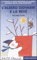 L' albero Giovanni e la neve - Costa Nicoletta