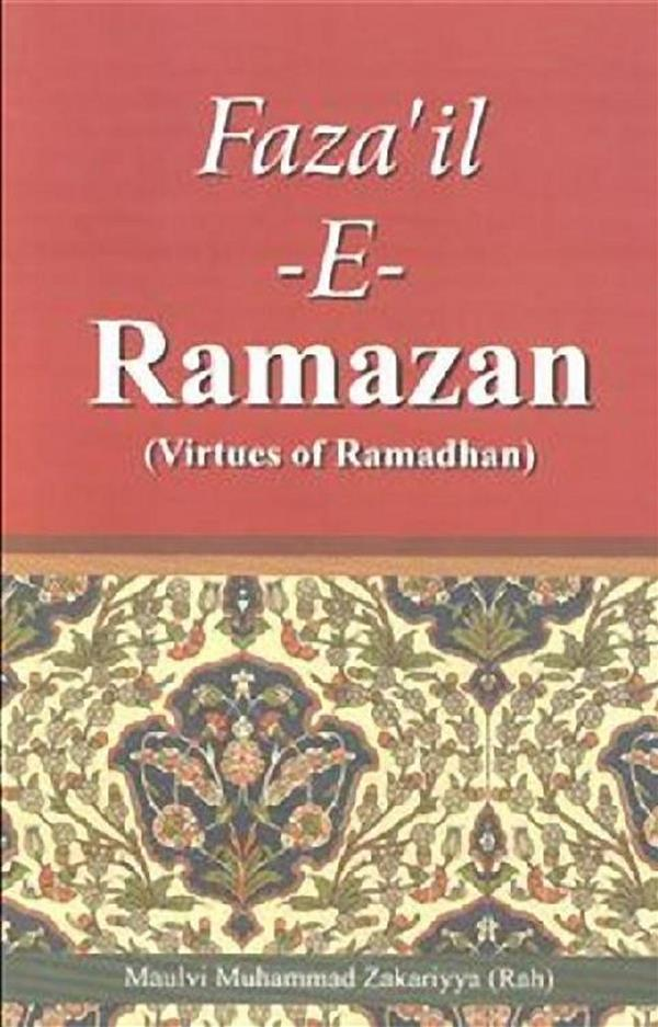 Virtues of Ramadan als eBook Download von Muhammad Zakariyya Kandhelvi - Muhammad Zakariyya Kandhelvi