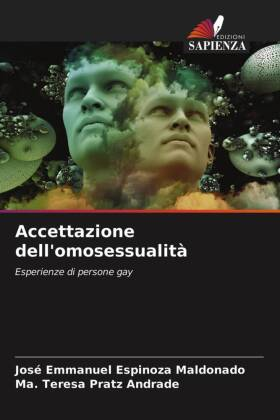 Accettazione dell'omosessualità - Esperienze di persone gay - Espinoza Maldonado, José Emmanuel / Pratz Andrade, Ma. Teresa