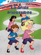 Fabio Maltagliati: La Sfida Impossibile - NEW EDITION