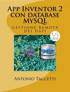 App Inventor 2 con database MySQL Antonio Taccetti Author