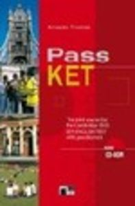 Pass ket MINI-COURSE FOR THE CAMBRIDGE ESOL KAY ENGLISH TEST - Thomas, Amanda