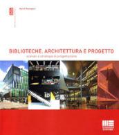 Biblioteche. Architettura e progetto. Scenari e strategie di progettazione