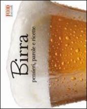 Birra. Pensieri, parole e ricette