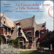 La Casina delle Civette a Villa Torlonia. Da residenza principesca a museo della vetrata