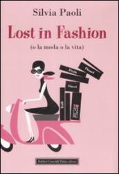 Lost in fashion (o la moda o la vita)